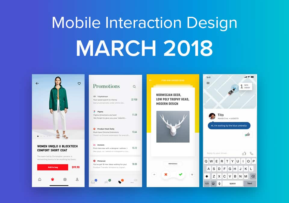 Top 5 Mobile Interaction Designs of March 2018
