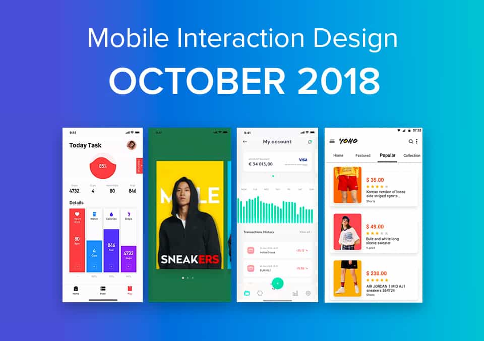 Top 5 Mobile Interaction Designs of October 2018
